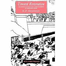 Toward Restoration: The Growth of Political Consciousness in Tokugawa,-ExLibrary