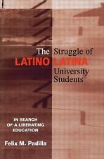 The Struggle of Latino/Latina University Students: In Search of a Libe-ExLibrary