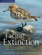 Facing Extinction: The World's Rarest Birds and the Race to Save Them,Debbie Pai