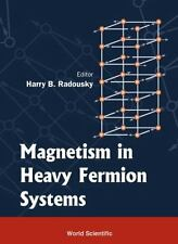 MAGNETISM IN HEAVY FERMIONS (Series in Modern Condensed Matter Physics - Vol. 11