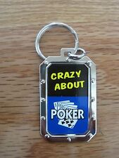 Key Chain CRAZY ABOUT POKER NOS