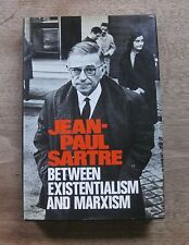 BETWEEN EXISTENTIALISM AND MARXISM by Jean Paul Sartre- 1st/1st - HCDJ 1974