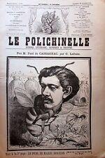 CARICATURE P. CASSAGNAC  ABEILLE JOURNAL SATIRIQUE LE POLICHINELLE N° 39 de 1874