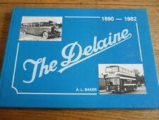 THE DELAINE 1890 TO 1982 BUS AND COACH BOOK