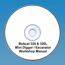 Bobcat 320 & 320l Mini Escavatrice Workshop Manuale