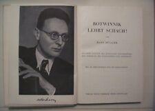 Botwinnik lehrt Schach von Hans Müller, Wien 1949