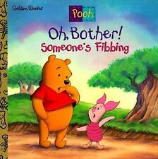Oh, Bother! Someone's Fibbing! (Disneys Winnie the Pooh Helping Hands Book)