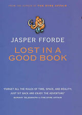 Jasper Fforde - Lost in a Good Book - Signed - UK First First Edition HBK