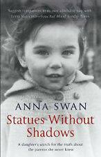 Statues without Shadows, Anna Swan