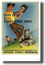 Every Child Needs a Good School Lunch - NEW Vintage Food WW2 WPA Print POSTER