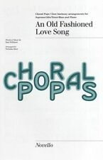 An Old Fashioned Love Song Choral Pops Learn to Sing Vocal Voice Music Book