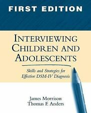 Interviewing Children and Adolescents: Skills and Strategies for Effective DSM-I