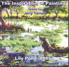 Jerry Yarnell dvd LILY POND #8957 acrylic painting art video lesson