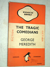 Penguin Book577 The Tragic Comedians by George Meredith 1946