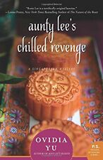Aunty Lee's Chilled Revenge by Ovidia Yu (ARC Paperback)