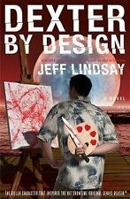 DEXTER by DESIGN: A Novel by Jeff Lindsay -  Like new hardcover 1st ED