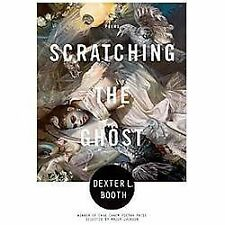 Scratching the Ghost: Poems-ExLibrary