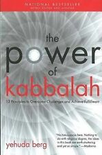 The Power of Kabbalah: Thirteen Principles to Overcome Challenges and Achieve F