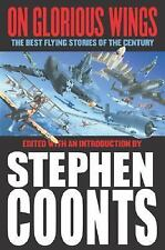 On Glorious Wings Stephen Coonts Action Adventure 1st Ed 2003 Hardcover USA