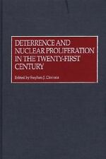 Deterrence and Nuclear Proliferation in the Twenty-First Century