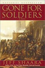 Gone for Soldiers  by Jeff Shaara 1st paperback  full number line