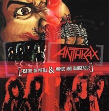 Fistful of Metal/Armed and Dangerous by Anthrax (CD, Feb-2005, Megaforce)