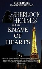 Sherlock Holmes and the Knave of Hearts by Steve Hayes and Ben Bridges (2015,...