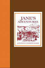Jane's Adventures: Jane's Adventures in and Out of the Book, Jane's...