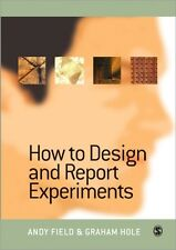 How to Design and Report Experiments (Paperback), Field, Andy, Ho. 9780761973836