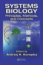 Systems Biology : Principles, Methods, and Concepts (2006, Hardcover)