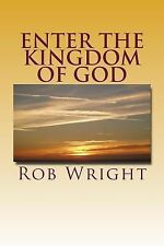 Enter the Kingdom of God : 30 Day Devotional to Putting the Pieces Together...