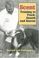 Scent: Training to Track, Search and Rescue-ExLibrary