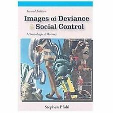 Images of Deviance and Social Control : A Sociological History by Stephen...