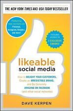 Likeable Social Media: How to Delight Your Customers, Create an Irresistible Bra