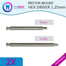 2 Motor Mount Hex Drivers 1.25mm Dental Implant Abutments.Lab.Surgery.