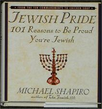 JEWISH PRIDE 101 REASONS TO BE PROUD YOU'RE JEWISH ~ MICHAEL SHAPIRO 1st PRINT