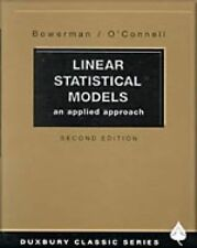 Linear Statistical Models: An Applied Approach (Duxbury Classic) by O'Connell, R