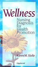 Wellness: Nursing Diagnosis for Health Promotion
