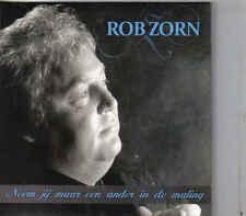 Rob Zorn-Neem Jij Maar Een Ander In De Maling cd single