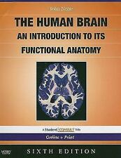The Human Brain : An Introduction to Its Functional Anatomy by Todd Vanderah,...