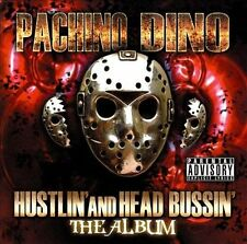 Pachino Dino : Hustlin And Head Bussin CD (2011)