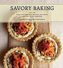 Savory Baking : Warm and Inspiring Recipes for Crisp, Crumbly and Flaky Pastrie…