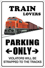 """Metal Sign Train Lovers Parking Only 8"""" x 12"""" Aluminum NS 159"""