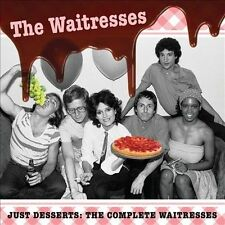 Just Desserts: The Complete Waitresses * by The Waitresses (CD, 2013, 2...