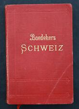 BAEDEKER,DIE SCHWEIZ NEBST DEN ANGRENZENDEN TEILEN VON OBERITALIEN,1911