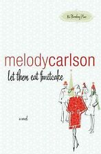 Let Them Eat Fruitcake (86 Bloomberg Place Series #2), Carlson, Melody, Good Boo