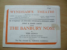 WYNDHAM'S THEATRE PROGRAMME 1944- THE BANBURY NOSE by Peter Ustinov