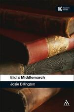 Reader's Guides: Eliot's Middlemarch by Josie Billington (2008, Hardcover)