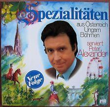 LP - Peter Alexander - Spezialitäten aus Österreich, Ungarn, Böhmen - neuwertig