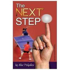 The Next Step by Alex Polyakov (2013, Paperback)